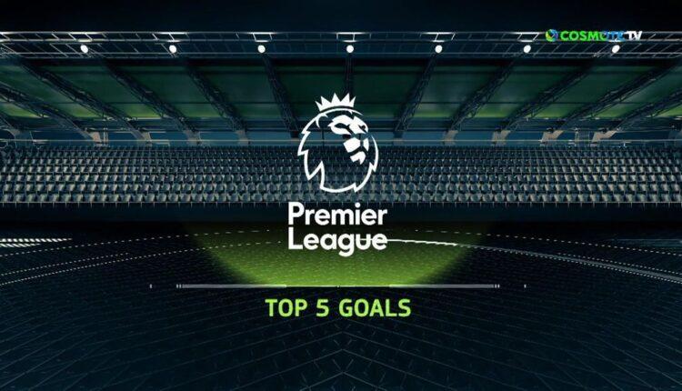 Τα 5 καλύτερα γκολ της αγωνιστικής στην Premier League  (VIDEO)